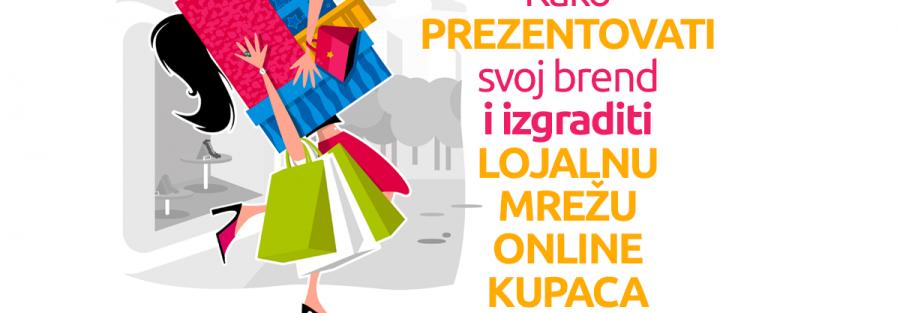 Kako prezentovati svoj brend i izgraditi lojalnu mrežu online kupaca 1