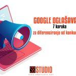 Google oglašavanje – 7 koraka za diferenciranje od konkurencije