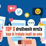 Top 5 društvenih mreža koje bi trebalo imati na umu