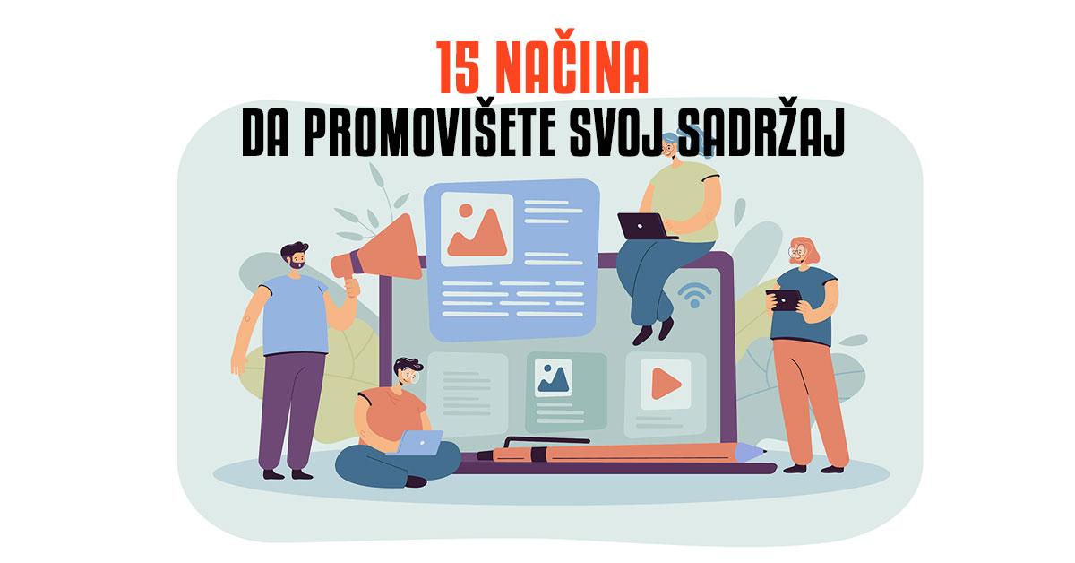 15 načina da promovišete vaš sadržaj